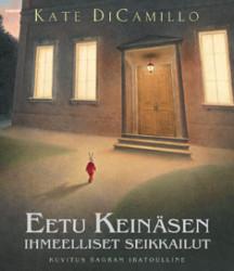 Kansikuva kirjasta Eetu Keinäsen ihmeelliset seikkailut