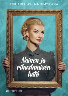 Nainen ja rikastumisen taito -kirjan kansikuva